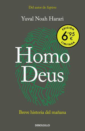 HOMO DEUS : BREVE HISTORIA DEL MAÑANA