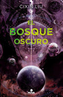 EL BOSQUE OSCURO/ THE DARK FOREST