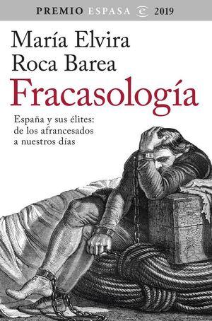 FRACASOLOGIA (PREMIO ESPASA 2019)