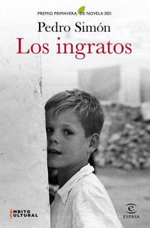 LOS INGRATOS (P.PRIMAVERA 2021)