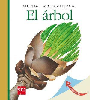 MUNDO MARAVILLOSO. EL ÁRBOL