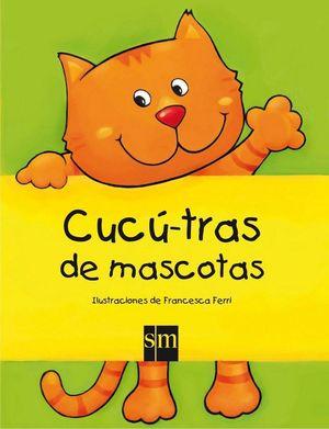 CUCÚ-TRÁS DE MASCOTAS