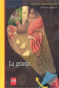 LA GRANJA (MUNDO MARAVILLOSO)