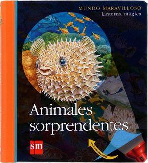 ANIMALES SORPRENDENTES. LINTERNA MÁGICA