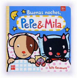 BUENAS NOCHES PEPE Y MILA