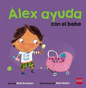 ALEX AYUDA CON EL BEBÉ