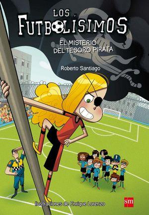 LOS FUTBOLISIMOS 10. EL MISTERIO DEL TESORO PIRATA