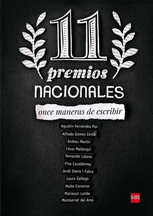11 PREMIOS NACIONALES. ONCE MANERAS DE ESCRIBIR
