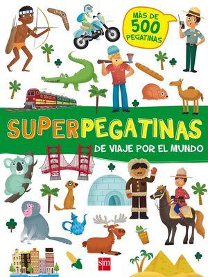 SUPERPEGATINAS DE VIAJE POR EL MUNDO