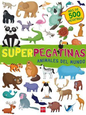 SUPERPEGATINAS. ANIMALES DEL MUNDO