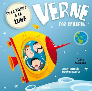 DE LA TIERRA A LA LUNA. VERNE FOR CHILDREN
