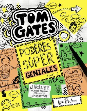 TOM GATES 10. PODERES SÚPER GENIALES