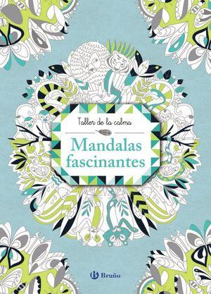 TALLER DE LA CALMA MANDALAS FASCINANTES
