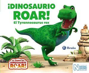 ¡DINOSAURIO ROAR! T-REX