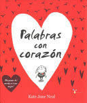 PALABRAS CON CORAZN / WORDS AND YOUR HEART