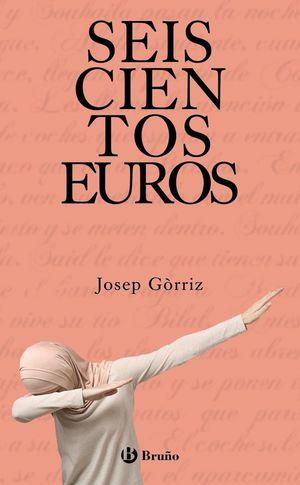 SEISCIENTOS EUROS