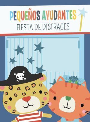 PEQUEÑOS AYUDANTES. FIESTA DE DISFRACES