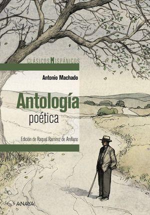 ANTOLOGÍA POÉTICA ANTONIO MACHADO