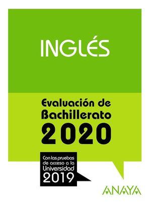 INGLÉS. EVALUACIÓN DE BACHILLERATO 2020