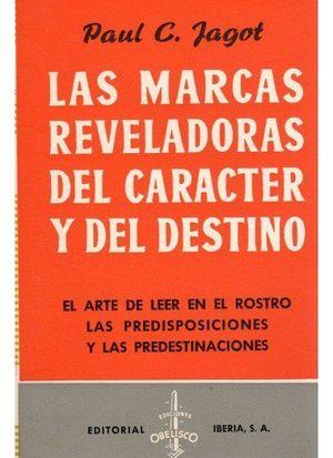 MARCAS REVELADORAS DEL CARÁCTER Y DEL DESTINO, LAS