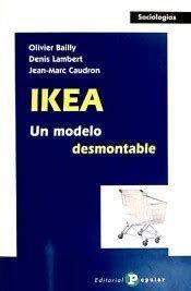 IKEA : UN MODELO DESMONTABLE