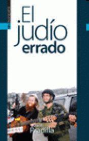 EL JUDIO ERRADO