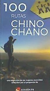100 RUTAS CHINO-CHANO