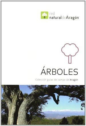 ARBOLES. GUIAS DE CAMPO DE ARAGON