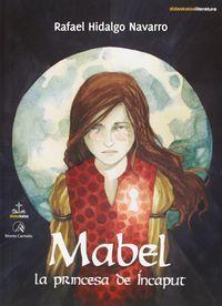 MABEL, LA PRINCESA DE INCAPUT