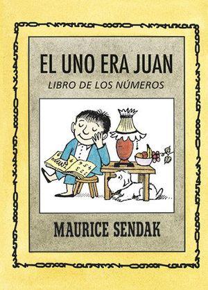 EL UNO ERA JUAN. EL LIBRO DE LOS NÚMEROS