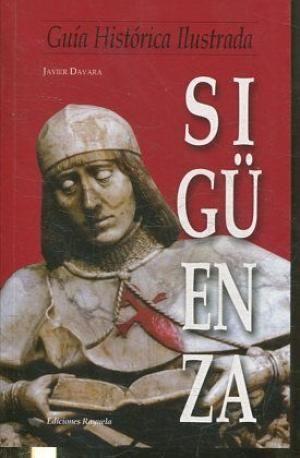 GUÍA HISTÓRICA DE SIGUENZA (NUEVA EDICIÓN)