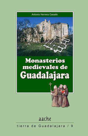 MONASTERIOS MEDIEVALES DE GUADALAJARA