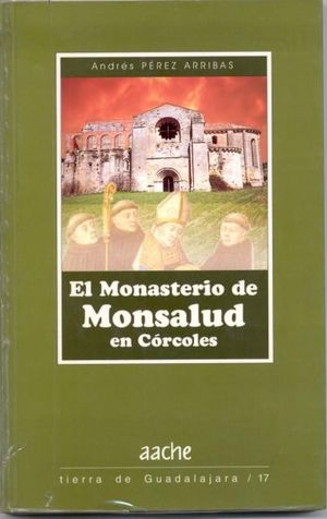 EL MONASTERIO DE MONSALUD EN CÓRCOLES