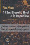 1936, EL ASALTO FINAL A LA REPÚBLICA