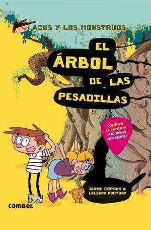 AGUS Y LOS MONSTRUOS 11.EL ARBOL DE LAS PESADILLAS