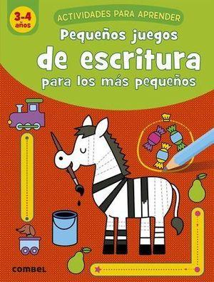 PEQUEÑOS JUEGOS ESCRITURA PARA LOS MÁS PEQUEÑOS 3-4 AÑOS