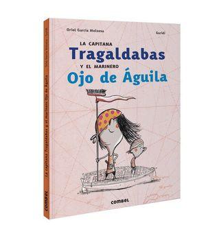LA CAPITANA TRAGALDABAS Y EL MARINERO OJO DE ÁGUIL