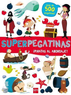 SUPERPEGATINAS ¡PIRATAS AL ABORDAJE!