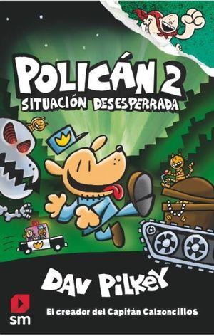 POLICAN 2. SITUACIÓN DESESPERRADA