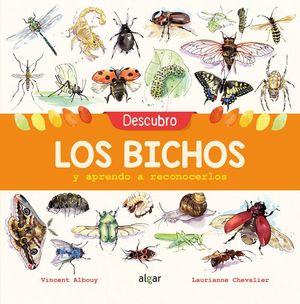 DESCUBRO LOS BICHOS Y APRENDO A RECONOCERLOS