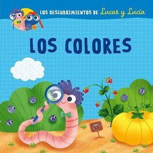 LOS COLORES. LOS DESCUBRIMIENTOS DE LUCAS Y LUCIA