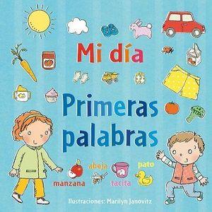 MI VIDA. PRIMERAS PALABRAS