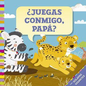 JUEGAS CONMIGO, PAPÁ?