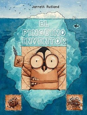 PINGÜINO INVENTOR, EL