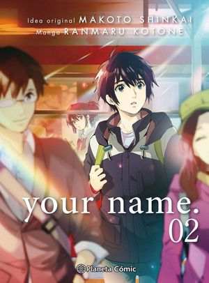 YOUR NAME. Nº02/03
