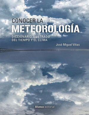 CONOCER LA METEOROLOGÍA : DICCIONARIO ILUSTRADO DEL TIEMPO Y EL CLIMA