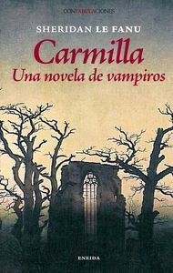 CARMILLA. UNA NOVELA DE VAMPIROS