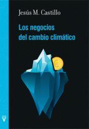 LOS NEGOCIOS DEL CAMBIO CLIMATICO