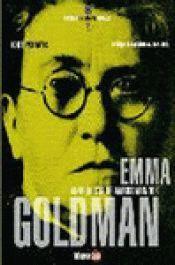 EMMA GOLDMAN : ANARQUISTA DE AMBOS MUNDOS