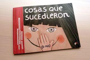 COSAS QUE SUCEDIERON (O NO)